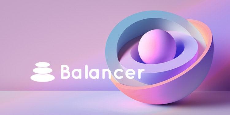 ¿Qué es Balancer? ¿Por qué se usa?